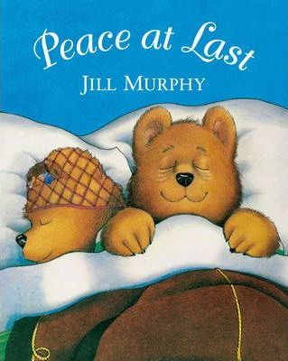 Peace at Last Big Book - Jill Murphy