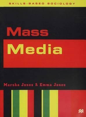 Mass Media - Marsha Jones
