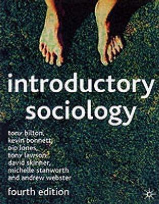 Introductory Sociology - Tony Bilton
