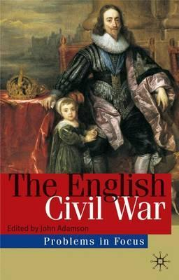 The English Civil War: Conflict and Contexts