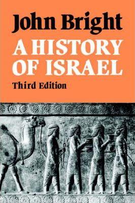 A History of Israel - John Bright
