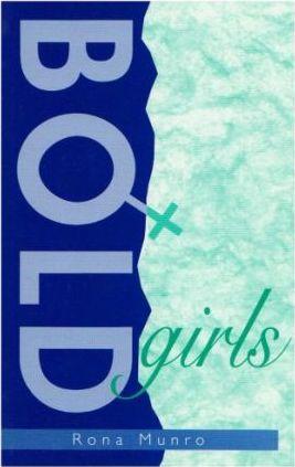 Bold Girls - Rona Munro