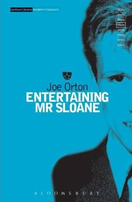 Entertaining Mr Sloane - Joe Orton