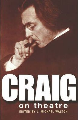 Craig on Theatre - Edward Gordon Craig