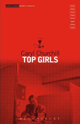 Top Girls - Caryl Churchill