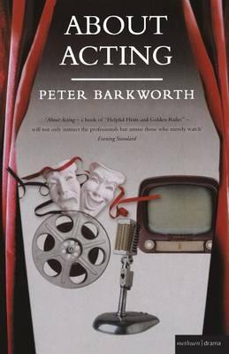 About Acting - Peter Barkworth