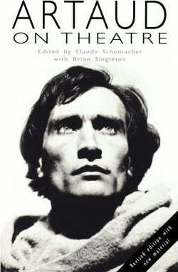 Artaud on Theatre - Antonin Artaud