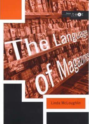 The Language of Magazines - Linda McLoughlin