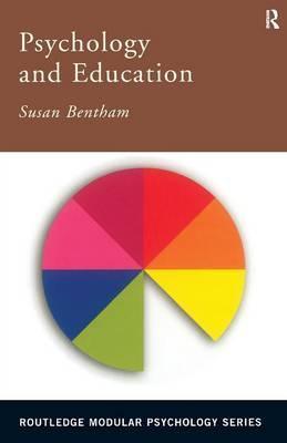 Psychology and Education - Susan Bentham