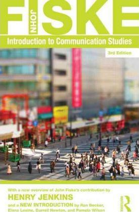 Introduction to Communication Studies - John Fiske