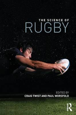 The Science of Rugby - Craig Twist