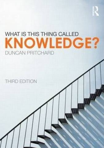 What is this thing called Knowledge? - Duncan Pritchard (University of Edinburgh