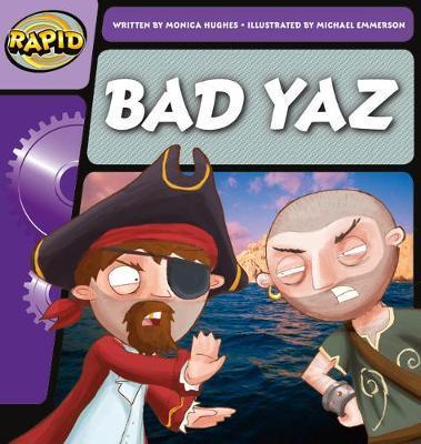 Bad Yaz: Step 1.1 Phase 2 & 3 - Monica Hughes