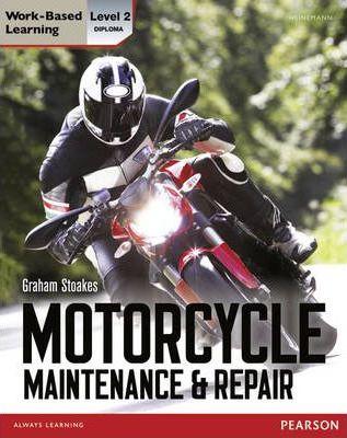 Level 2 Diploma Motorcycle Maintenance & Repair Candidate Handbook - Graham Stoakes