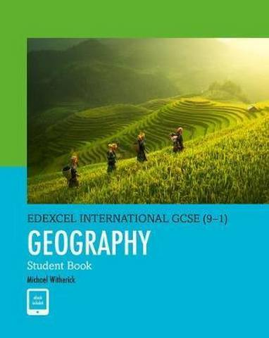 Edexcel International GCSE (9-1) Geography Student Book - Michael Witherick