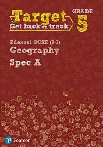 Target Grade 5 Edexcel GCSE (9-1) Geography Spec A Intervention Workbook - Lindsay Frost