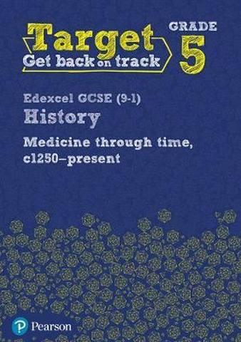 Target Grade 5 Edexcel GCSE (9-1) History Medicine in Britain