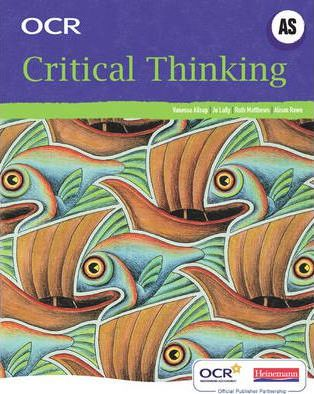 OCR A Level Critical Thinking Student Book (AS) - Jo Lally