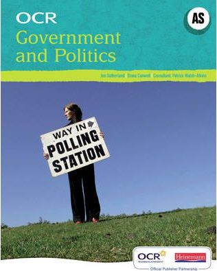 OCR A Level Government and Politics Student Book (AS) - Jonathan Sutherland