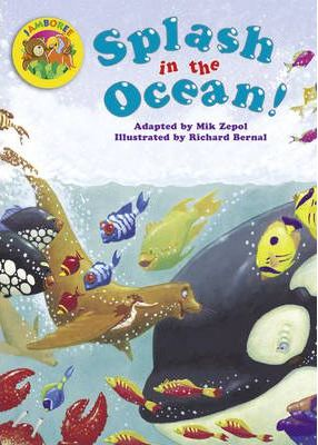 Jamboree Storytime Level A: Splash in the Ocean Big Book -