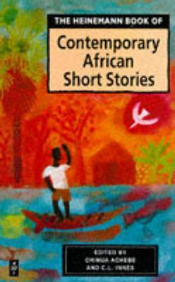 Heinemann Book of Contemporary African Short Stories - Chinua Achebe