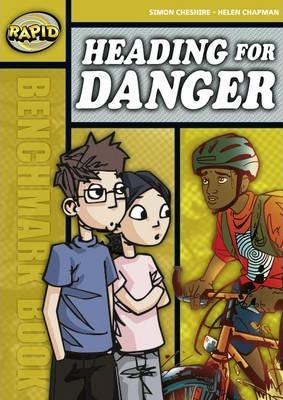 Assessment Book Series 1: Heading for danger - Simon Cheshire