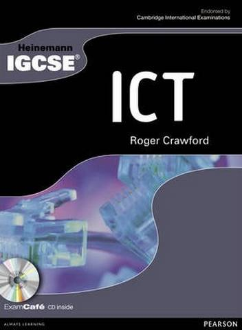 Heinemann IGCSE ICT Student Book with Exam Cafe CD - Roger Crawford