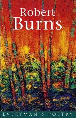 Burns: Everyman's Poetry - Robert Burns