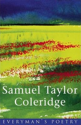 Coleridge: Everyman's Poetry - Samuel Taylor Coleridge