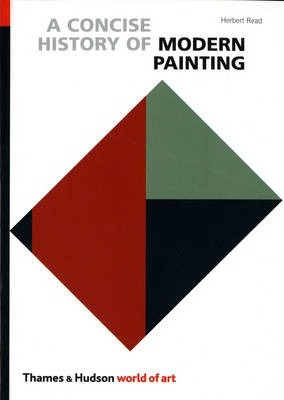 A Concise History of Modern Painting - Herbert Read