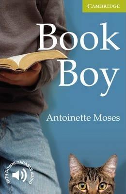 Cambridge English Readers: Book Boy Starter/Beginner - Antoinette Moses