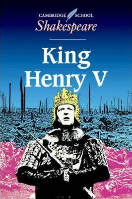 Cambridge School Shakespeare: King Henry V - William Shakespeare