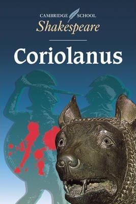 Cambridge School Shakespeare: Coriolanus - William Shakespeare