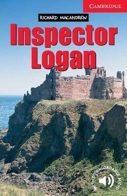 Cambridge English Readers: Inspector Logan Level 1 - Richard MacAndrew