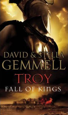 Troy: Fall Of Kings - Stella Gemmell