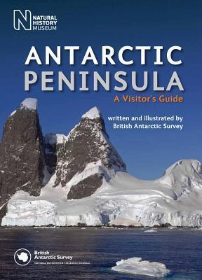 Antarctic Peninsula: A Visitor's Guide - British Antarctic Survey