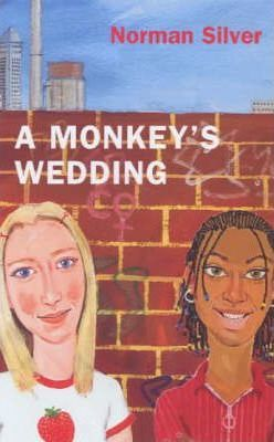A Monkey's Wedding - Norman Silver