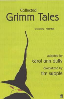 Collected Grimm Tales - Carol Ann Duffy