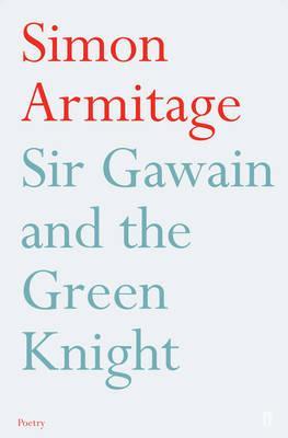 Sir Gawain and the Green Knight - Simon Armitage
