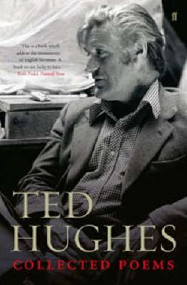 Collected Poems of Ted Hughes - Ted Hughes