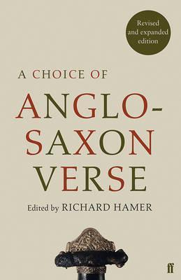 A Choice of Anglo-Saxon Verse - Richard Hamer