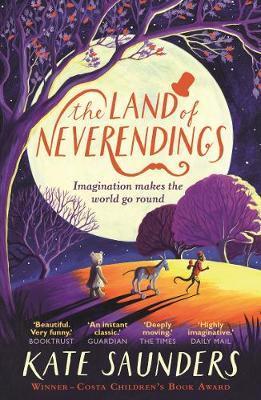 The Land of Neverendings - Kate Saunders
