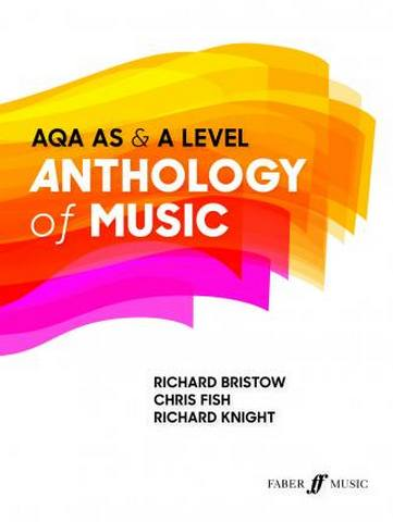 The AQA AS & A Level Anthology of Music - Richard Bristow