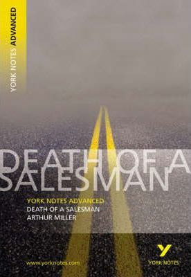 Death of a Salesman: York Notes Advanced - Adrian Page