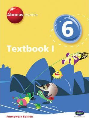 Abacus Evolve Framework Edition Year 6/P7: Textbook 1 - Ruth Merttens