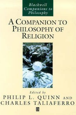 A Companion to Philosophy of Religion - Philip L. Quinn