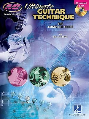 Bill LaFleur: Ultimate Guitar Technique - The Complete Guide (Book/Online Audio) - Bill LaFleur
