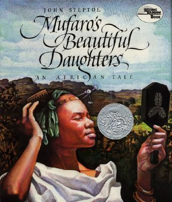 Mufaro's Beautiful Daughters - John Steptoe