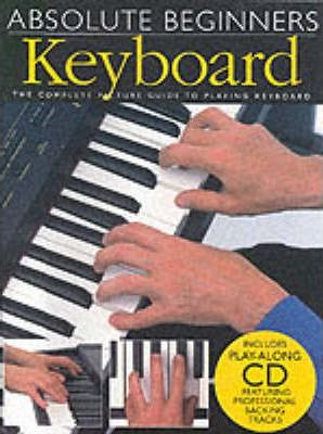 Absolute Beginners: Keyboard - Wise Publications
