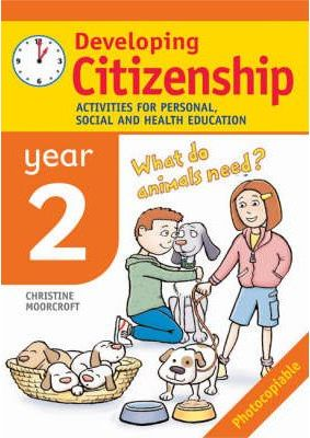 Developing Citizenship: Year 2: Activities for Personal